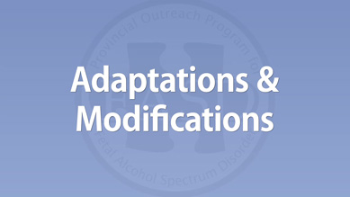 Adaptations & Modifications
