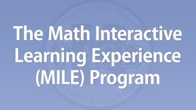 Carmen Rasmussen - The Math Interactive Learning Experience (MILE) Program
