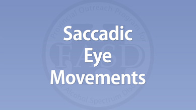 Carmen Rasmussen - Saccadic Eye Movements
