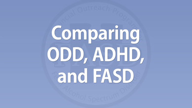 Dan Dubovsky - Comparing ODD, ADHD, and FASD