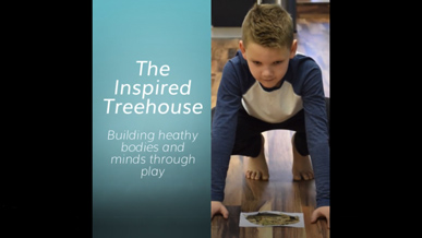 The Inspired Treehouse - Core Strengthening for Kids