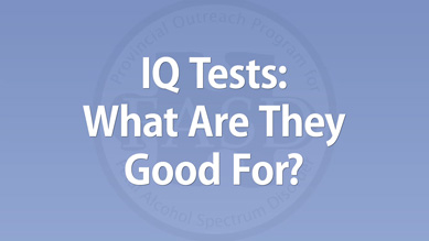 Julie Conry - IQ Tests: What Are They Good For?