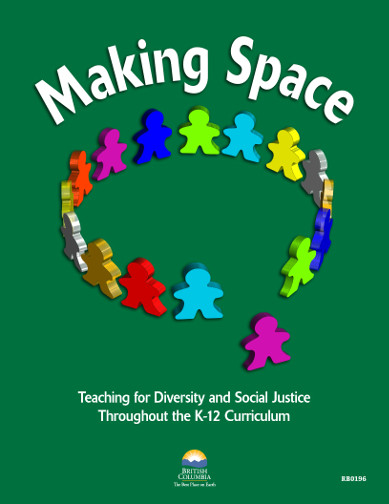 Making Space: Teaching for Diversity and Social Justice Throughout the K – 12 Curriculum