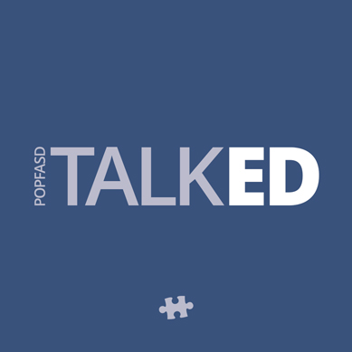 POPFASD TalkED - Episode 5 - FASD Informed Strategies - Consistency and Teamwork