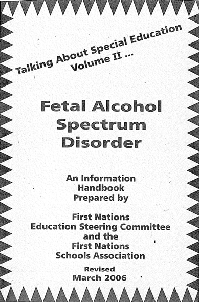Talking About Special Education: Volume 2: Talking About Fetal Alcohol Spectrum Disorder: An Information Handbook
