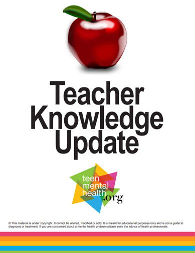 Teacher Knowledge Update - Teen Mental Health