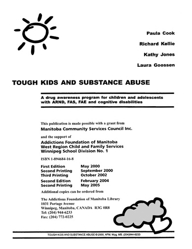 Tough Kids and Substance Abuse: a drug awareness program for children with ARND, FAS, FAE and cognitive disabilities