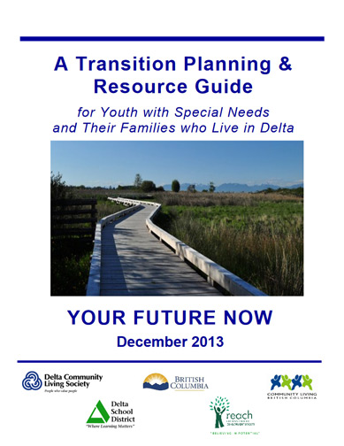 Transition Planning and Resource Guide for Youth with Special Needs and Their Families who Live in Delta
