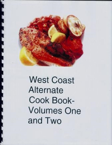West Coast Alternate Cook Book - Volumes One and Two