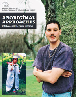 Aboriginal Approaches: Fetal Alcohol Spectrum Disorder