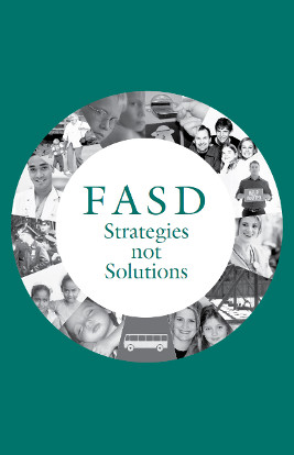 FASD Strategies, not Solutions