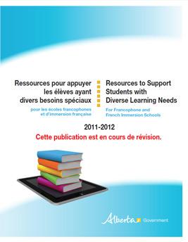 Ressources pour appuyer les élèves ayant divers besoins spéciaux pour les écoles francophones et d'immersion française