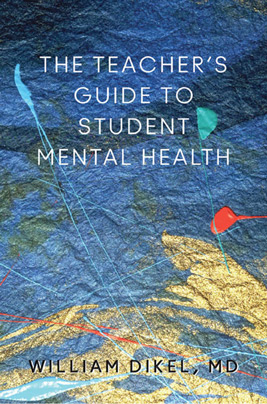 The Teacher's Guide to Student Mental Health